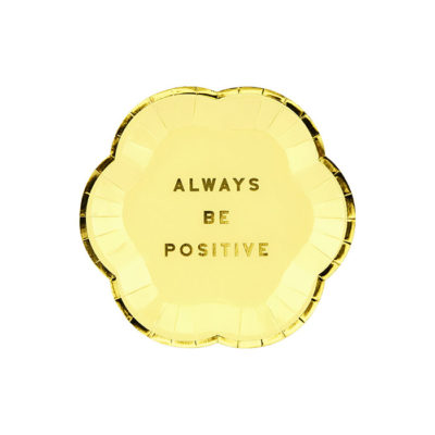 Always be positive små tallerkner
