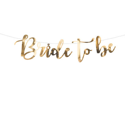 Bride to be banner i guld